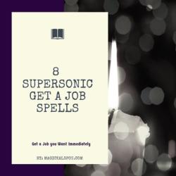 8 Supersonic Get a Job Spells [Get a Job you Want Immediately]